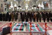 اقامه نماز بر «شهدای خان طومان» در حرم مطهر رضوی