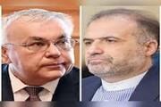 رایزنی دو دیپلمات ارشد ایرانی و روسی