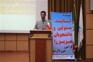 توسعه علم و پژوهش، محور فعالیت دانشگاه آزاد اسلامی مرکز بین المللی بندر انزلی