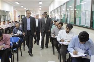 بازدید رئیس مرکز سنجش و پذیرش دانشگاه آزاد اسلامیاز برگزاری آزمون در واحد تهران مرکزی