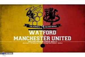 واتفورد- منچستر یونایتد/ تلاش برای کسب سه امتیاز