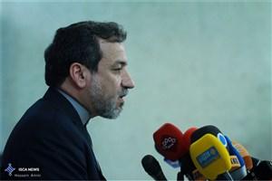 عراقچی: برنامه هسته ای ایران مشروع است و به مسیر خود ادامه می دهد