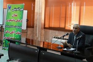 رییس واحد اصفهان: حمایتهای قانونی از همه کانونهای فرهنگی و نشریات دانشجویی را وظیفه خود میدانم