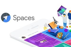 گوگل فعالیت اپلیکیشن پیام رسان گروهی اسپیسز را پس از یک سال متوقف خواهد کرد
