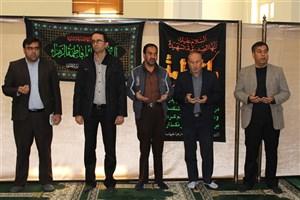 برگزاری زیارات عاشورا و عزاداری در دانشگاه آزاد اسلامی واحد بیضا