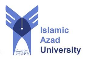 مهمترین اخبار دانشگاه آزاداسلامی درهفته ای که گذشت