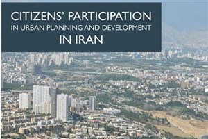 Citizens' Participation in Urban Planning and Development in Iran