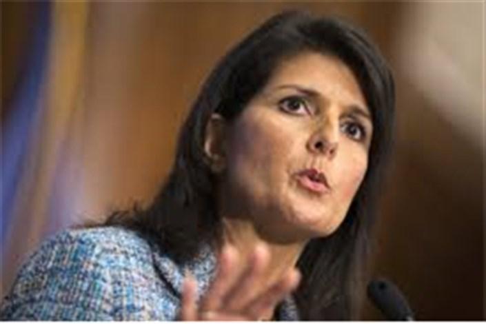 نیکی هیلی:آزمایش موشک های بالستیک ایران باید متوقف شود