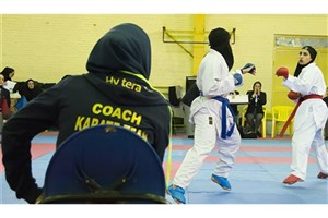 راهیابی 9 کاراته کا در انتخابی دوم تیم ملی بانوان کاراته
