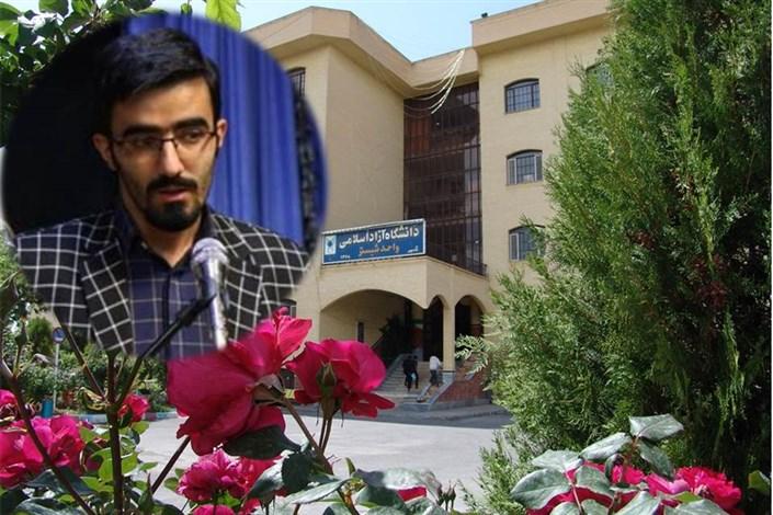 دانشجوی واحد شبستر به عنوان مشاور امور جوانان و فرهنگی  شورای اسلامی شهرستان تبریز منصوب شد.