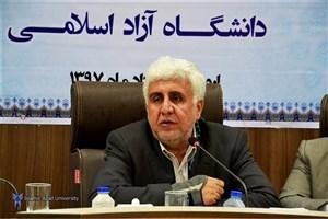فرهاد رهبر: دانشگاه آزاد اسلامی برنامه ریزیهای اساسی برای تربیت کادر آینده نظام دارد