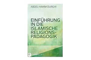 کتاب «مقدمه ای بر آموزش مذهبی اسلامی» منتشر شد