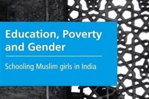 معرفی کتاب «آموزش، فقر و جنسیت درمیان دختران مسلمان محصل هند»