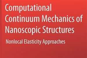 Computational Continuum Mechanics of Nanoscopic Structures