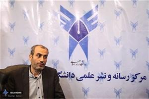 توانگر: دانشگاه آزاد اسلامی درپی ایفای کارکرد اجتماعی است