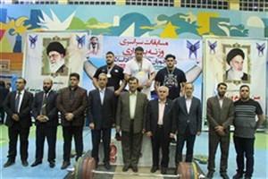 مازندران قهرمان مسابقات وزنه برداری دانشگاه آزاد اسلامی شد